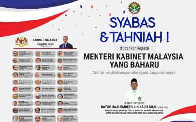 Syabas & Tahniah Di Atas Pelantikan Menteri Kabinet Malaysia Yang Baharu!